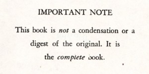 Note on second page of book: This book is not a condensation or a digest of the original. It is the complete book.
